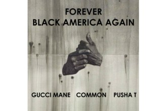 common-black-america-gucci-mane-pusha-t-remix-1