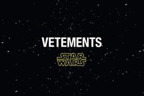 《星際大戰》造勢又一波!這次找來好久不見的 VETEMENTS 發佈