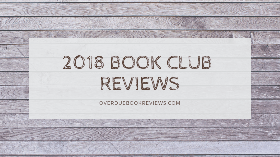 2018 Book Club Reviews