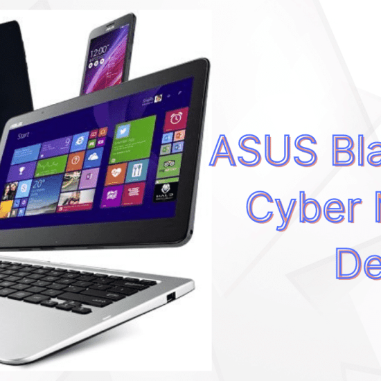 ASUS Black Friday Sale and Cyber Monday Deals