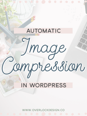 How to Automatically Compress Images on your WordPress Blog