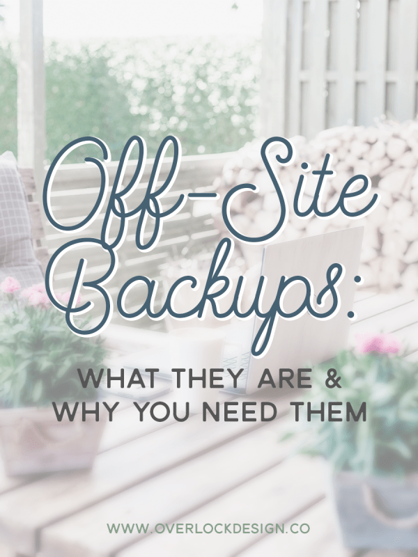 Off-Site Backups: What They Are & Why You Need Them