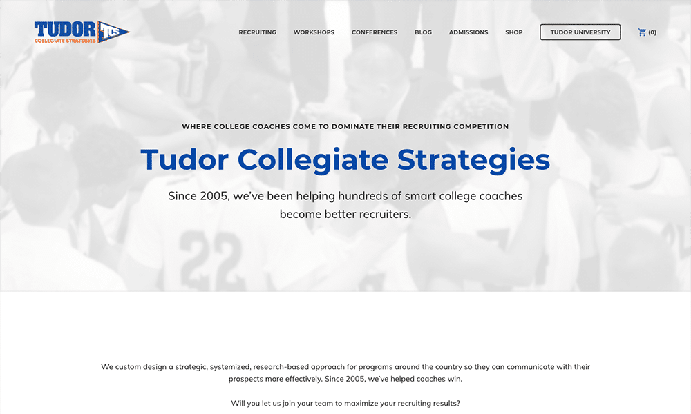 Dan Tudor's company, Tudor Collegiate Strategies, helps college coaches become better recruiters.