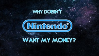 Why Doesn't Nintendo Want My Money?
