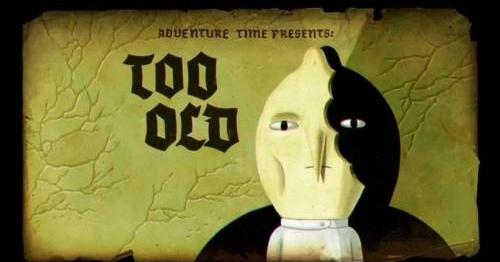 'Adventure Time' Recap: Season 5 Episode 31, 'Too Old.' Lemongrab, Carl Jung, and Individuation