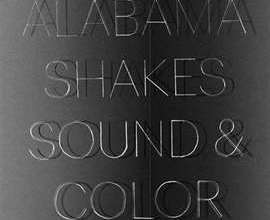 New Music Monday: Alabama Shakes, Built to Spill, Squarepusher, and More!