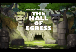the titlecard for Hall of Egress