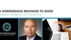 Webinar Six Horrendous Mistakes To Avoid