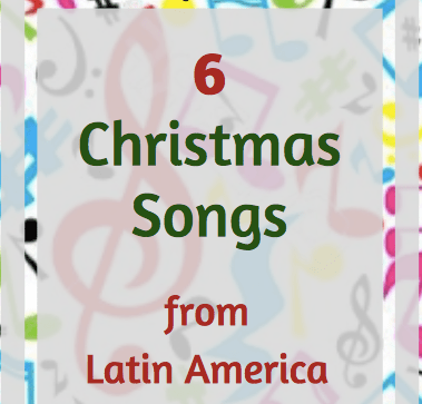 6 Christmas Songs from Latin America
