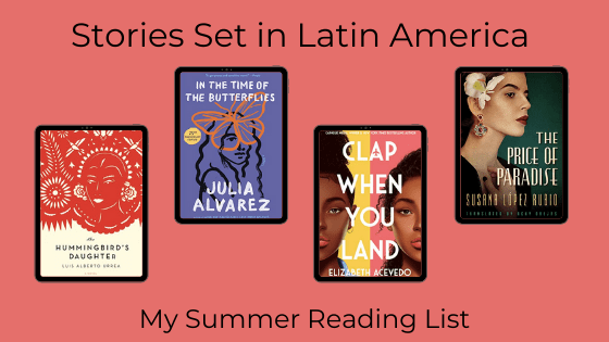 Books Set in Latin America for my Summer reading