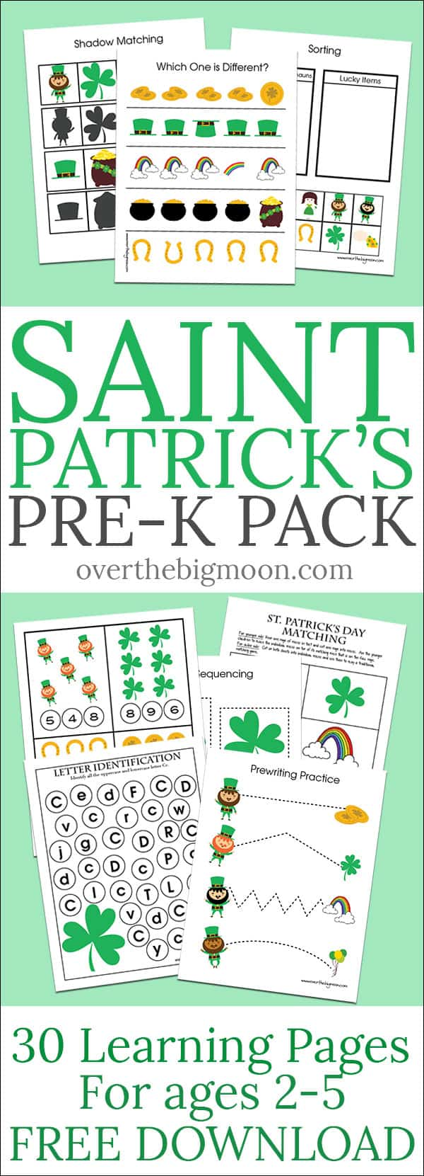 St. Patrick's Day Pre-K Pack - St. Patrick's Day activities for kids! 30 pages of FREE learning and fun for your toddlers this St. Patrick's Day! From overthebigmoon.com!