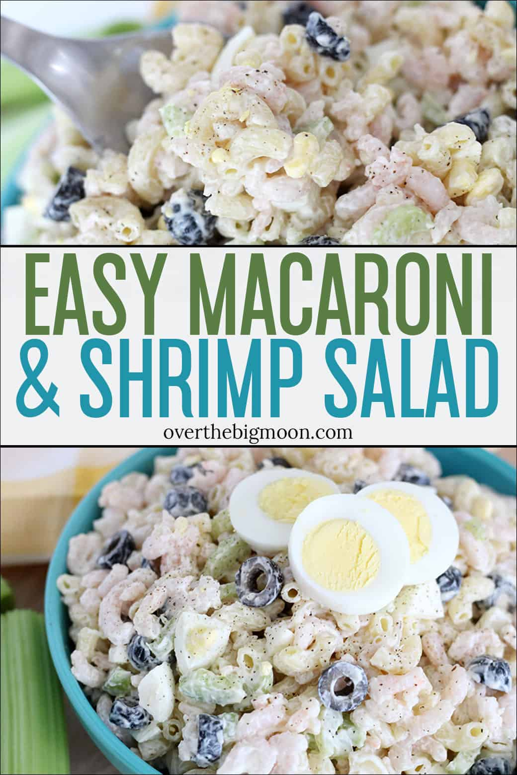 A fun take on a classic macaroni salad! This Easy Macaroni and Shrimp Salad is perfect to serve with any dinner and makes the perfect potluck salad! From overthebigmoon.com!