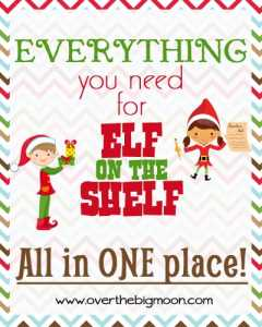 EVERYTHING you need for Elf on the Shelf!