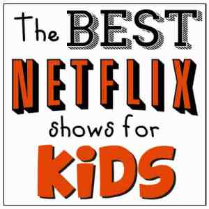 The Best Kid Shows on Netflix