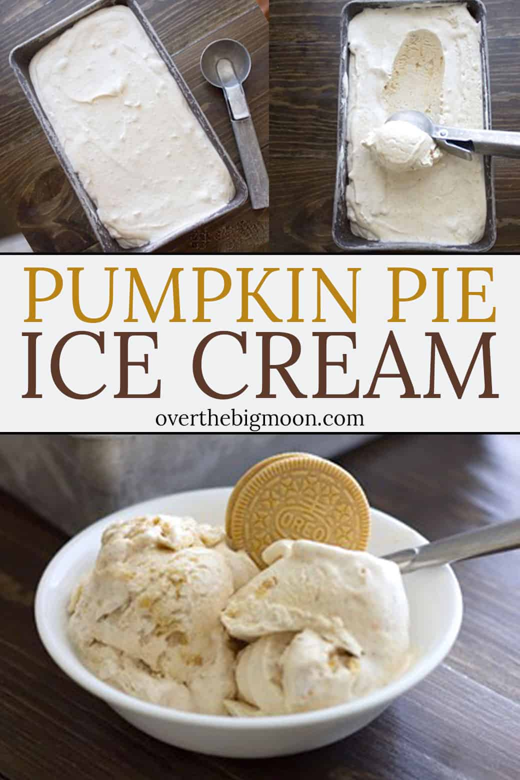 This Pumpkin Pie Ice Cream is the perfect Fall dessert! Best part is that you don't need an ice cream maker to make this! Recipe at overthebigmoon.com!