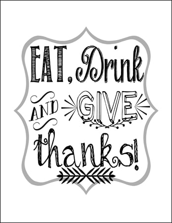 Preview of a Eat, Drink and Give Thanks Printable Design.