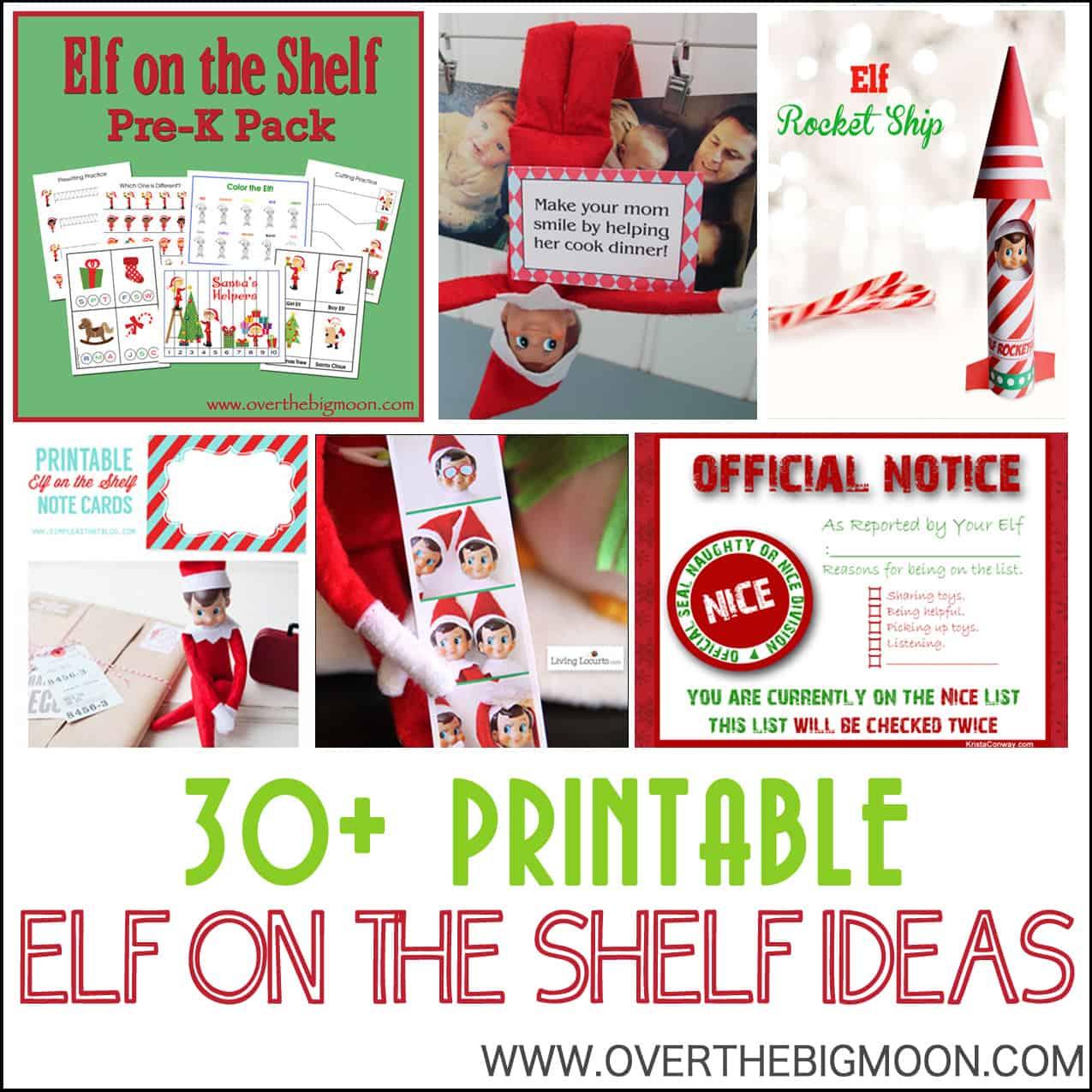 30 Printable Elf On The Shelf Ideas Over The Big Moon