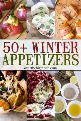 These 50+ Winter Appetizer Ideas that are perfect to serve during those cold Winter months for parties or family dinners!From overthebigmoon.com!