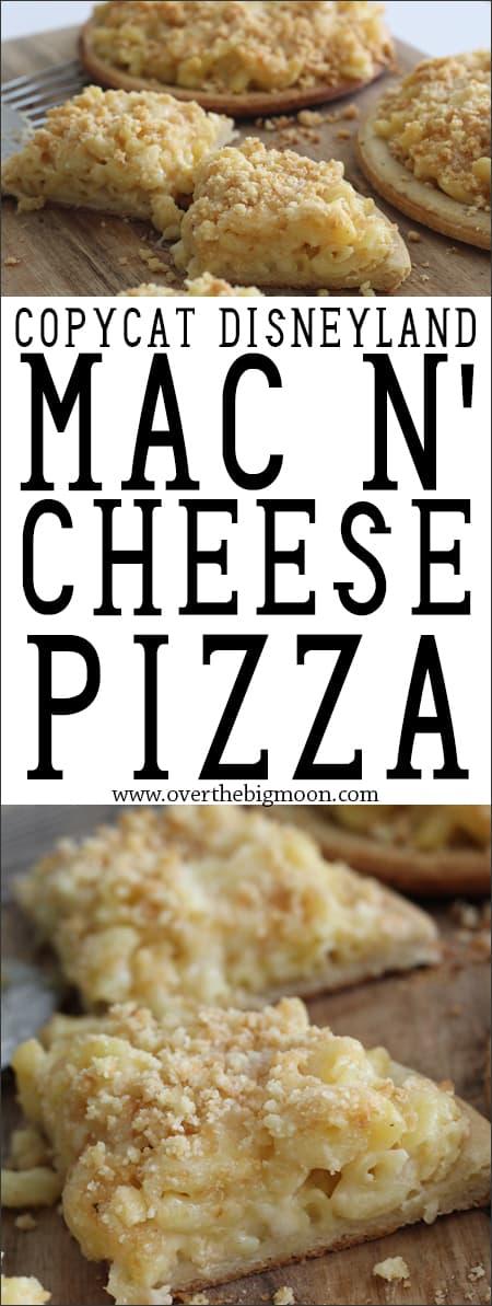 Copycat Disneyland Mac N' Cheese Pizza - from Goofy's Kitchen | www.overthebigmoon.com