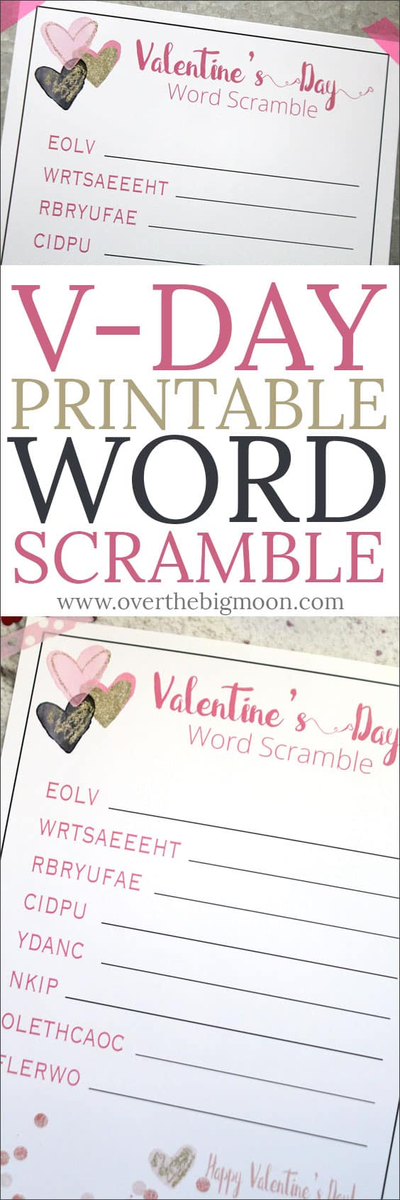 Valentine's Day Printable Word Scramble for kids! From overthebigmoon.com!