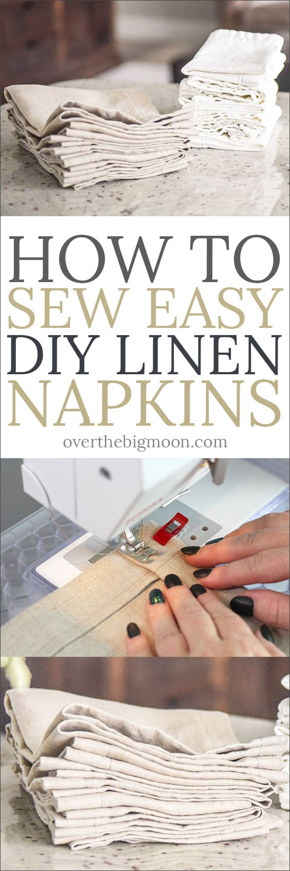 How to Sew Easy DIY Linen Dinner Napkins - step by step tutorial to help you feel confident to make your own set! From overthebigmoon.com!