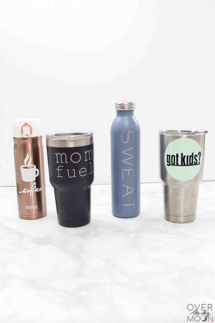 How to Make Vinyl Tumblers - 10 designs perfect for moms! From overthebigmoon.com!