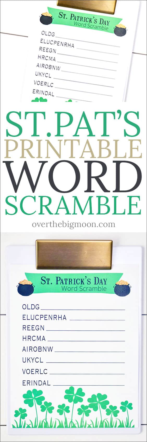 This St. Patrick's Day Kids Word Scramble is perfect for a St.Patrick's Day activity! Come download the free printable! overthebigmoon.com!