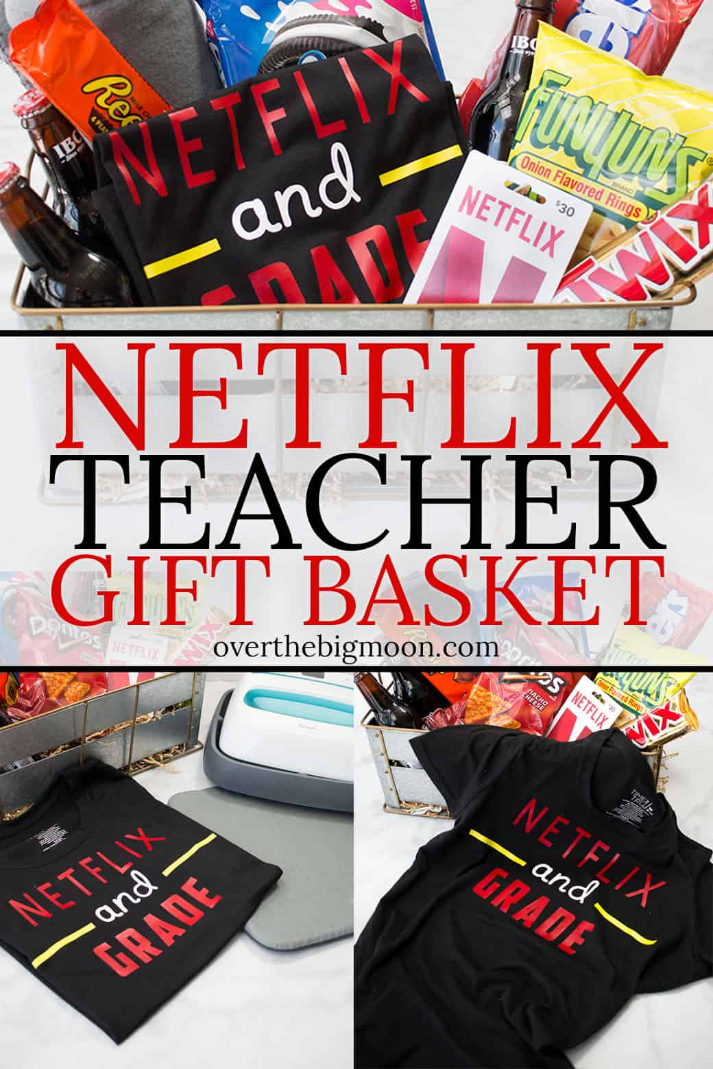 A fun Netflix Teacher Gift Basket -- filled with a custom Netflix and Grade T-Shirt and other fun goodies! Come check out all the fun ideas at overthebigmoon.com!