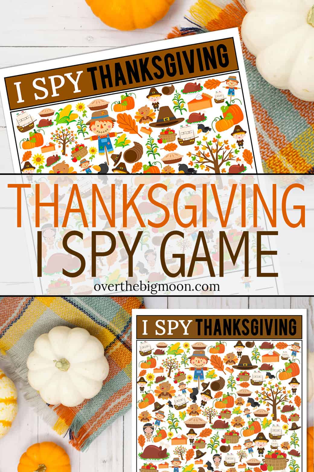 Thanksgiving I Spy Game Printable - the perfect activity for kids during the Thanksgiving Holiday! From overthebigmoon.com!
