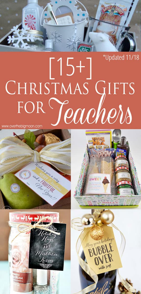 15+ Teacher Gift Ideas - tons of ideas for all budgets! From overthebigmoon.com!