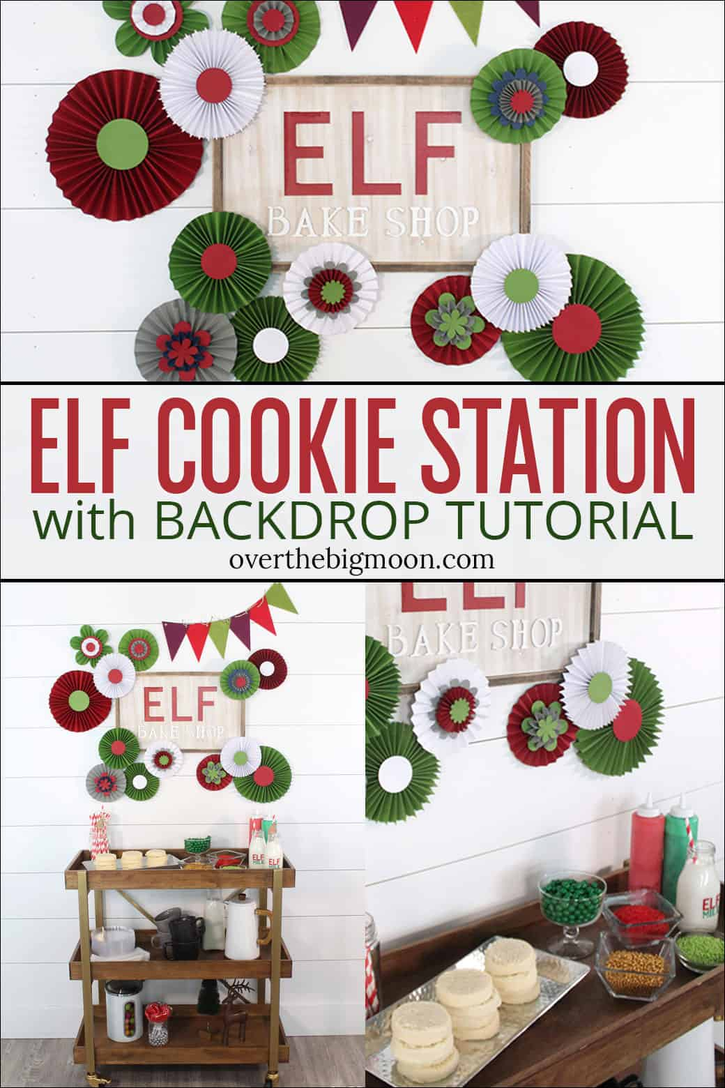 DIY Elf Cookie Station - detailed tutorial on rosette and sign backdrop! From overthebigmoon.com!