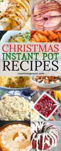 Simplify your holiday by making some of your Christmas Dinner in the Instant Pot! We've got the best of the best recipes here! From overthebigmoon.com!