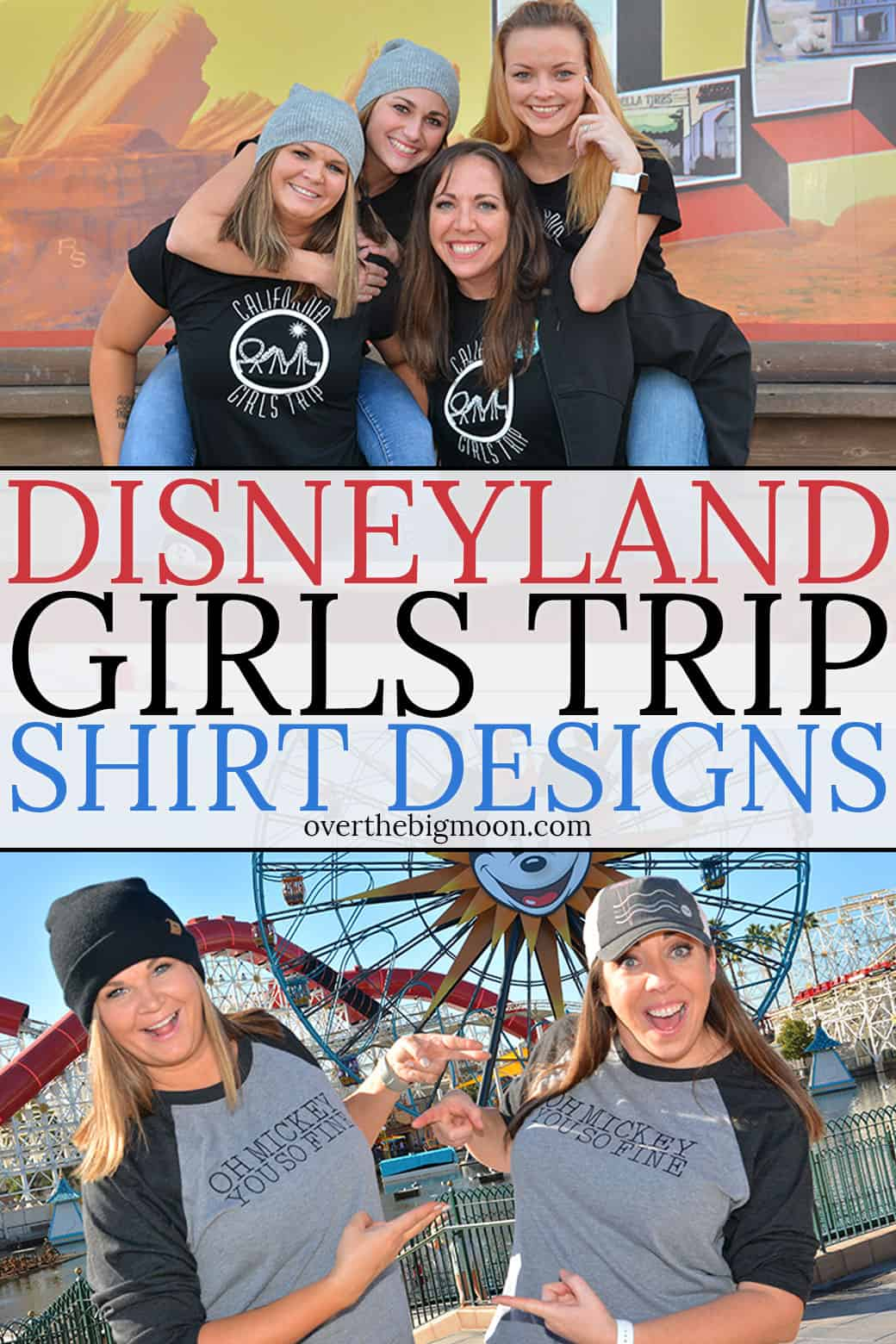 These Disneyland Shirt Designs are the perfect way to take your Disneyland trip to the next level! Four of the five designs work for Disney lovers of all ages and one design is perfect for when it's a Girls Trip! From overthebigmoon.com!