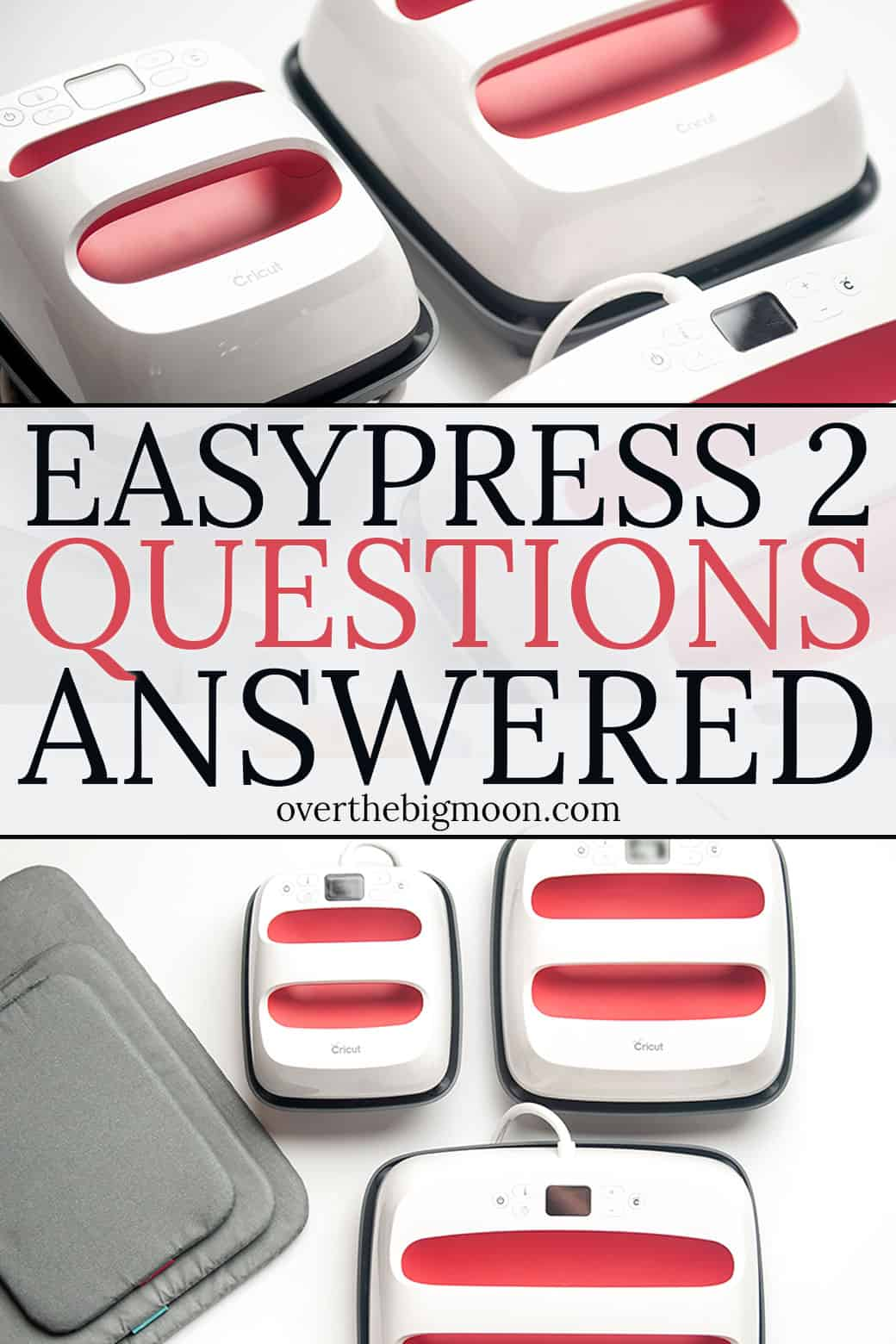 EasyPress 2 Questions Answered!! I'm answering reader EasyPress 2 questions! 1 of 3 blog posts answering Everything you Need to Know about the EasyPress 2 and using Iron On Vinyl! From overthebigmoon.com!
