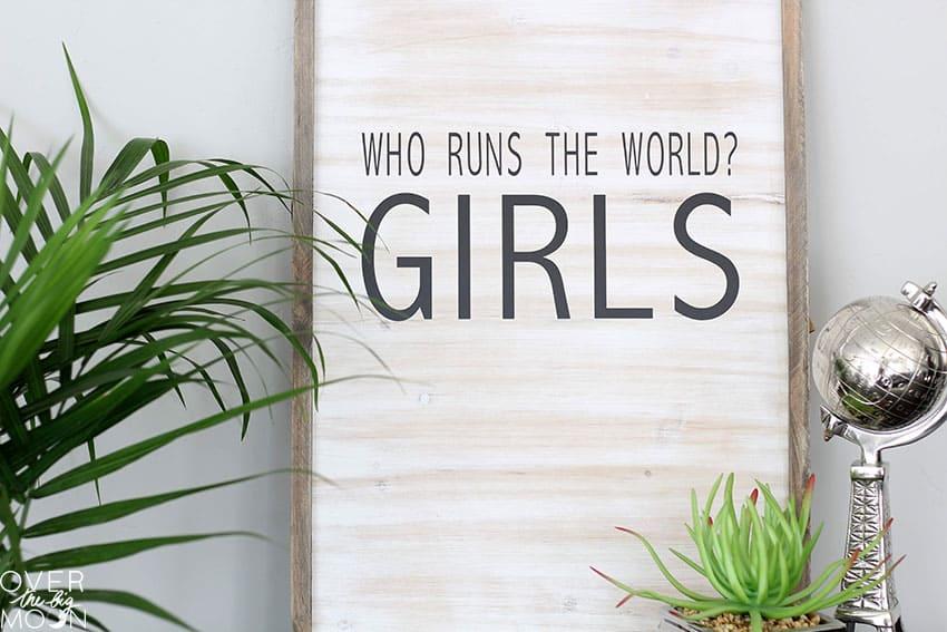 Girl Power Wooden Sign - made using vinyl!