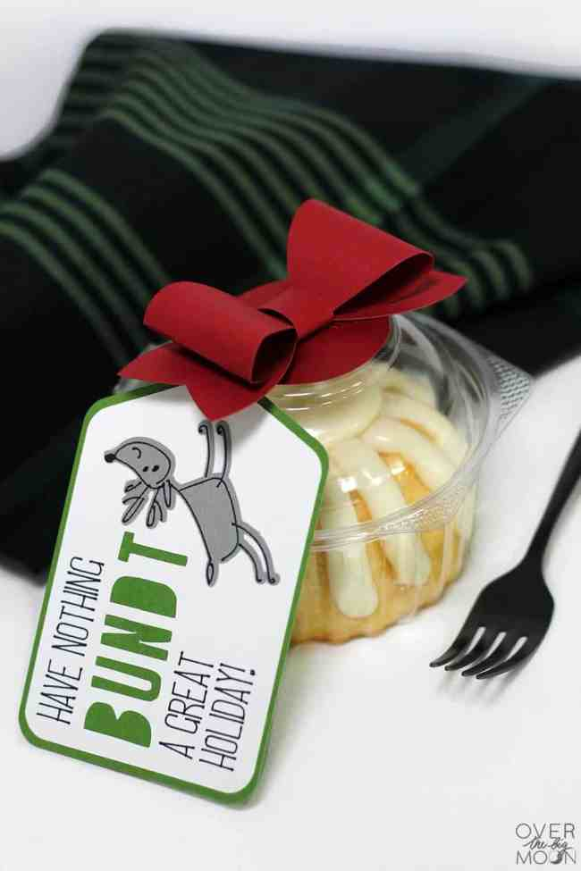 """Bundt Cake Gift Idea with a Tag attached that says 'Have Nothing BUNDT a Great Holiday!"""""""