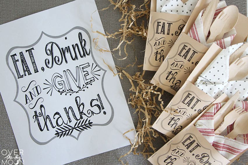 Eat, Drink and Give Thanks Printable next to the matching silverware holders!