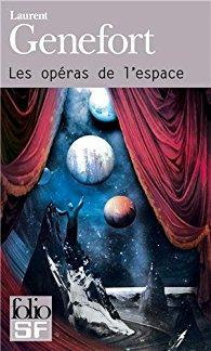 laurent-genefort-les-operas-de-lespace