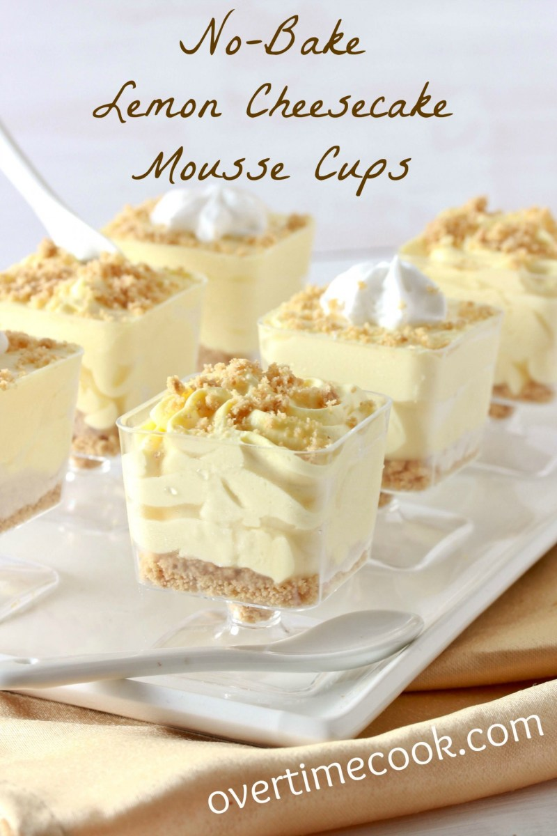 No-Bake Lemon Cheesecake Mousse Cups