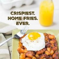 Crispiest Home Fries Recipe