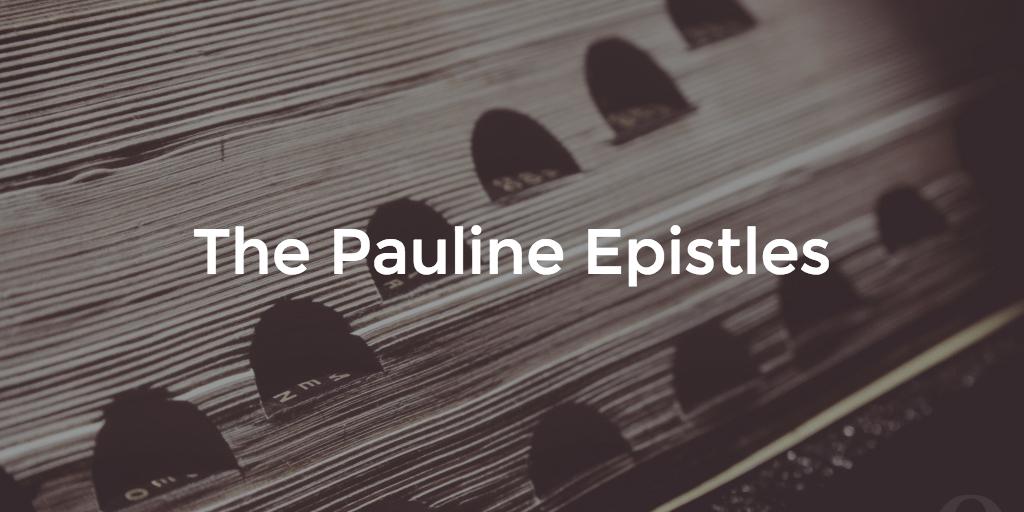 Pauline Epistles Overview Bible