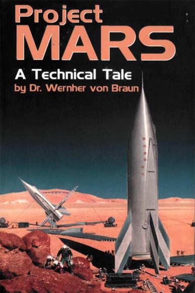 Teria von Braun previsto o que nos aguarda em Marte