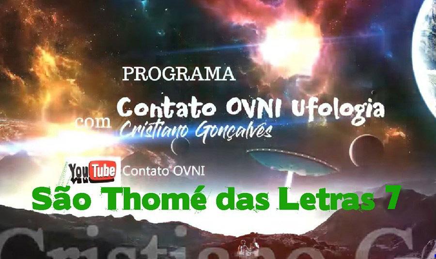 Programa Contato OVNI Ufologia – São Thomé das Letras 7