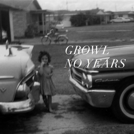 Growl No Years