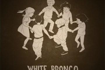 White Bronco Elevate the Lowlife EP