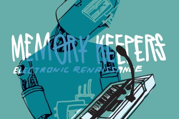 Memory Keepers Electronic Renaissance