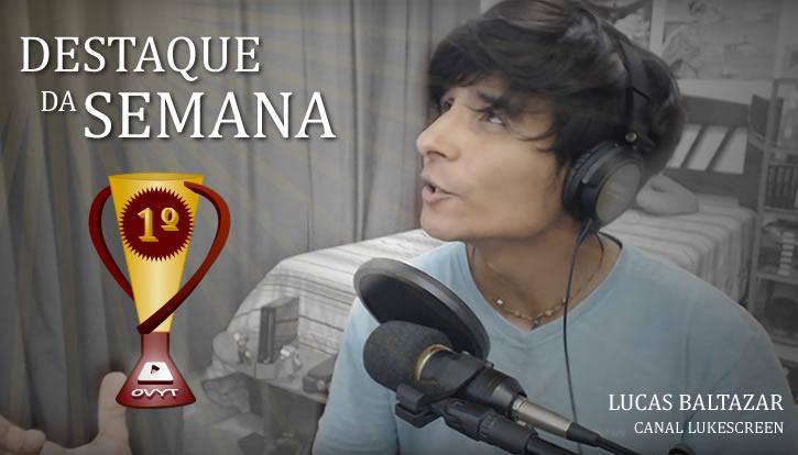 Lucas Baltazar em: Vida de Youtuber