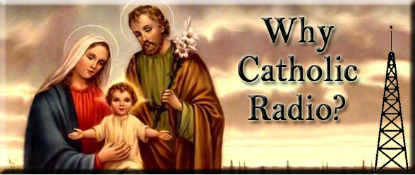 Why Catholic Radio?