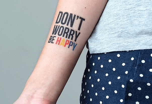 Hình xăm chữ Don't worry, be happy
