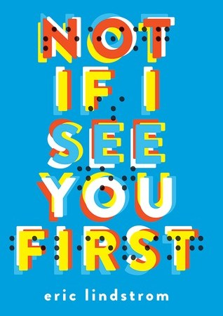 Not If I See You First - Eric Lindstrom 3